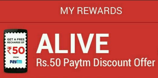 Live Again]Paytm Alive App Download Offer:Free Paytm Rs  50