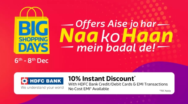 5de3603f181 Flipkart Big Shopping Days Sale 6th-8th December 2018 Offers List  Upto 90%  Off Mobile Deals + Extra 10% HDFC Card Discount