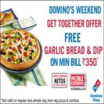 India Desire : Dominos Weekend Offer: Get Free Garlic Bread and Dip on a Bill Order of Rs.350 At Dominos-NET09