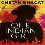 India Desire : Buy Now One Indian Girl Book By Chetan Bhagat At Rs 70 From Amazon