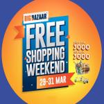 India Desire : Big Bazaar Free Shopping Weekend 29th-31st March 2019 : Shop Worth Rs 3000 And Get Rs 3000 Cashback