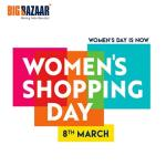 India Desire : Big Bazaar Womens Shopping Day: Great Discounts On Fashion & Electronics