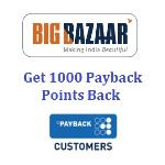 India Desire : Big Bazaar Payback Points Offer : Get 1000 Cashback As Payback Points Between 1st To 3rd Jan 2017