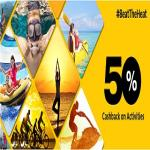 India Desire : Cleartrip Activities Offer : [HOTDEAL] Get 50% Cashback On Cleartrip Activities#Beat the heat