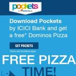 India Desire : Dominos ICICI Pockets App Offer: Download ICICI Pockets App And Get A Free Dominos Pizza