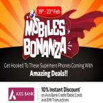 India Desire : Flipkart Mobiles Bonanza Offer: Get Great Discounts On Mobiles + Extra Flat 10% Axis Bank Discount Between 19th To 23rd Feb 2019