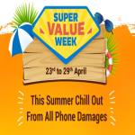 India Desire : Flipkart Super Value Week 23rd-29th April: Get Extra Rs 1000 Off on Exchange Value On Smartphones[Bumper Exchange offer]
