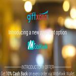 India Desire : Mobikwik Giftxoxo Offer : Upto 20% Off On Gift Vouchers + 10% Cashback With Mobikwik Wallet [GIFTWIK]