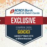 India Desire : Goibibo ICICI Bank Offer : Flat 15% Cash Back Via ICICI Credit/Debit Cards At Goibibo [GOICICI]