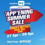 India Desire : MakeMyTrip 'App'Ening Summer Sale: [APPFEST] Huge Discount On Flights & Hotels Between 27th To 29th April