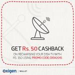 India Desire : Oxigen Wallet DISH TV Recharge offer: Get Flat Rs 50 Cashback In Your Oxigen Wallet On 350 Or Above Recharge[DISH TV Only]