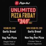 India Desire : Pizza Hut Unlimited Pizza Friday : Unlimited Pan Pizzas And Garlic Bread From Rs 249 Only