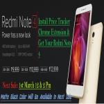 India Desire : Buy Xiaomi Redmi Note 4 On Flipkart Mi Next Sale @ Rs 10999 :Trick To Buy Using Price Tracker Extension From 1st March 12PM Sale