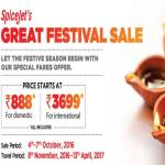 India Desire : SpiceJet Great Festival Sale : [4th To 7th October 2016] Flight Ticket Fare Start From Rs 888