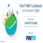 India Desire : Via Paytm Offer: Rs. 400 Cashback On Rs. 3000 & Above Upon Domestic Flight Booking