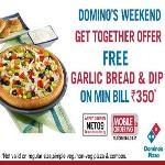 India Desire : Dominos Weekend Offer: Get Free Garlic Bread And Dip On a Bill Of Rs. 350 Or More Use Promo NET09